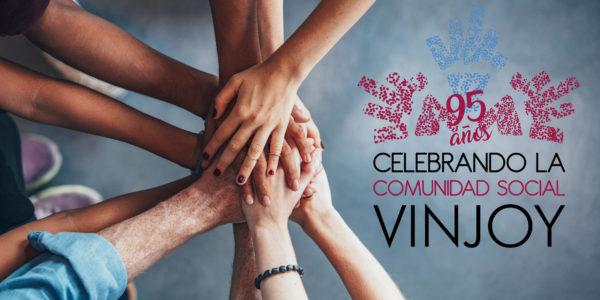 COMUNIDAD SOCIAL VINJOY 95 ANIVERSARIO FUNDACION VINJOY