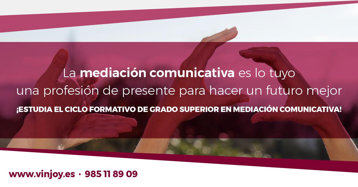 Ciclo Formativo De Grado Superior En Mediación Comunicativa